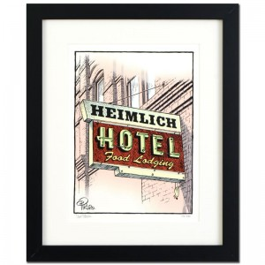 "Bizarro! ""Heimlich Hotel"" is a Framed Limited Edition which is Numbered"