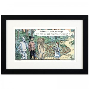 "Bizarro! ""Oz Politicians"" is a Framed Limited Edition which is Numbered"