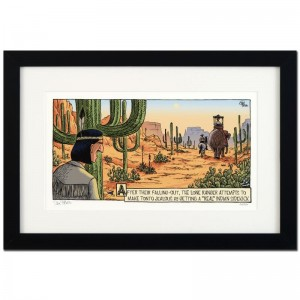 "Bizarro! ""Tonto Real Indian"" is a Framed Limited Edition which is Numbered"