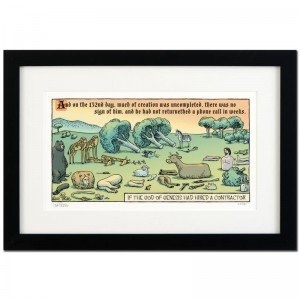 "Bizarro! ""God's Contractor"" is a Framed Limited Edition which is Numbered"